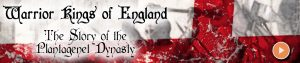 Warrior Kings of England: The Story of the Plantagenet Dynasty