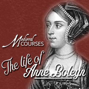 The Life of Anne Boleyn