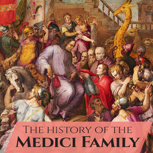Learn about the Medici Family
